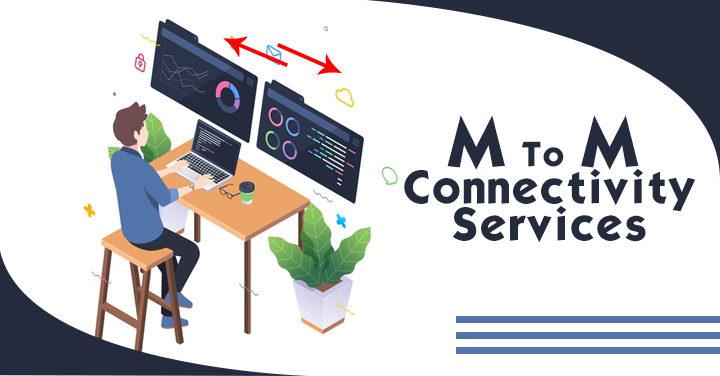 m2m connectivity solutions